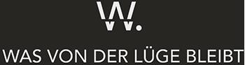 W. - Was von der Lüge bleibt - Der Film - Demnächst im Kino
